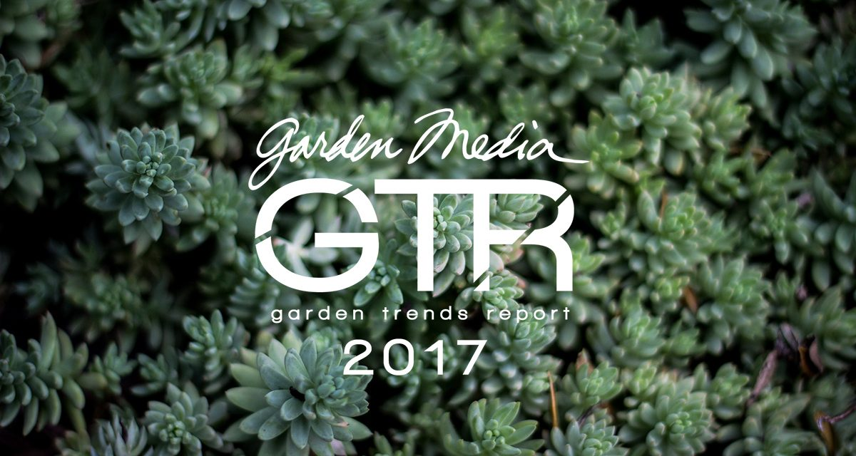 garden media garden trends report 2017 condo confidential magazine